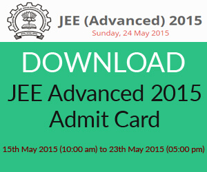 JEE Advanced Admit Card 2015 Download Here