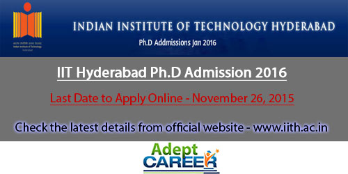 IIT Hyderabad Ph.D Admission 2016